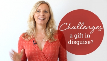 Challenges – a gift in disguise? with Nina Hansen